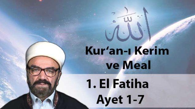 1 El Fatiha – Ayet 1-7-01