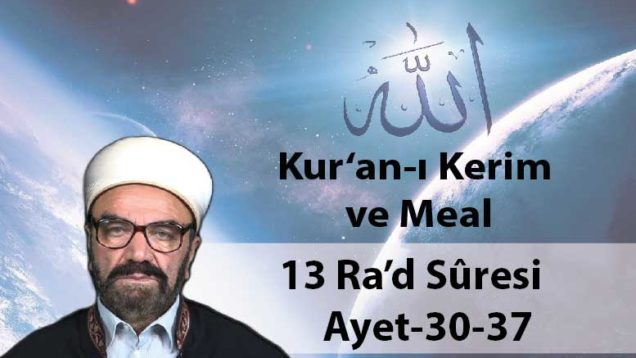 13 Ra'd Sûresi Ayet-30-37-01