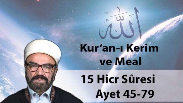 15 Hicr Sûresi Ayet 45-79-01