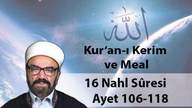 16 Nahl Sûresi Ayet 106-118-01