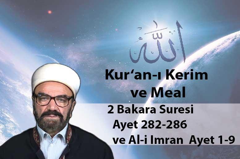 2 Bakara Suresi – Ayet 282-286 ve Al-i Imran 1-9-01