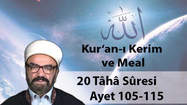 20 Tâhâ Sûresi Ayet 105-115-01