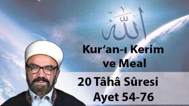 20 Tâhâ Sûresi Ayet 54-76-01