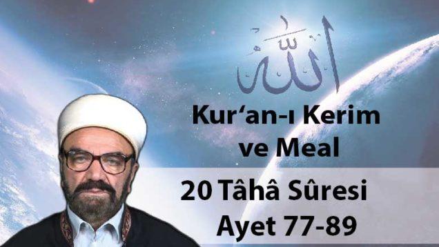 20 Tâhâ Sûresi Ayet 77-89-01