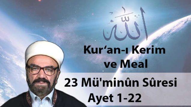 23 Mü'minûn Sûresi Ayet 1-22-01