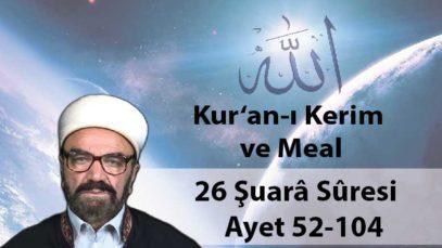 26 Şuarâ Sûresi Ayet 52-104-01