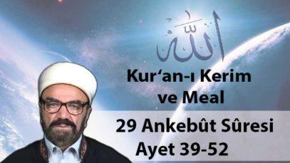 29 Ankebût Sûresi Ayet 39-52-01
