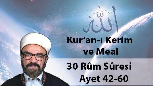 30 Rûm Sûresi Ayet 42-60-01