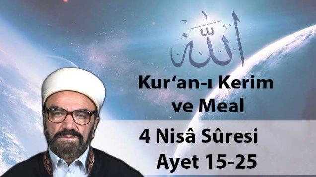 4 Nisâ Sûresi Ayet 15-25-01