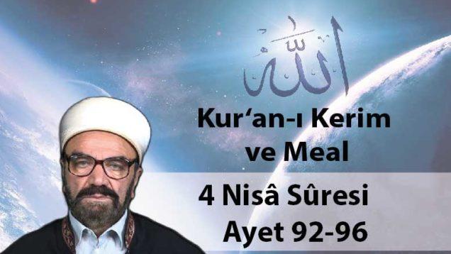 4 Nisâ Sûresi Ayet 92-96-01
