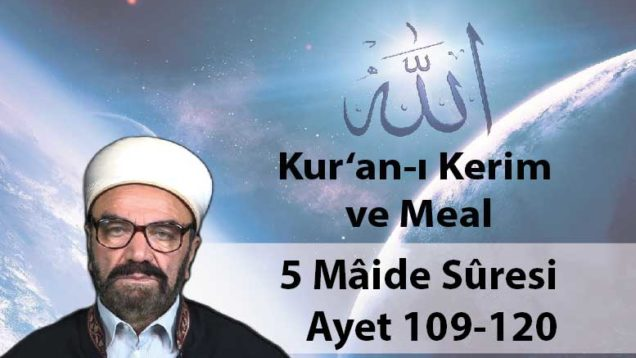 5 Mâide Sûresi Ayet 109-120-01