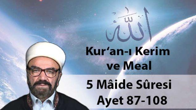 5 Mâide Sûresi Ayet 87-108-01