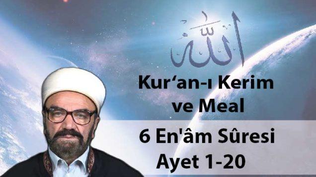 6 En'âm Sûresi Ayet 1-20-01