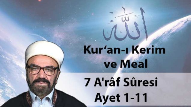 7 A'râf Sûresi Ayet 1-11-01