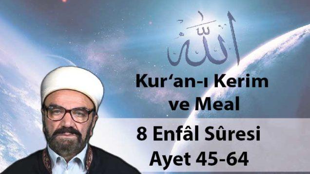 8 Enfâl Sûresi Ayet 45-64-01