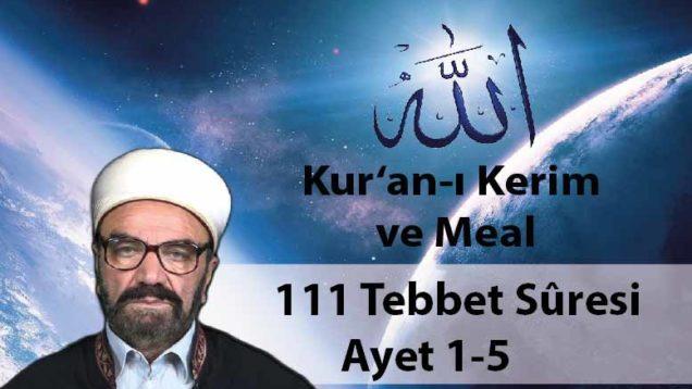 111 Tebbet Sûresi Ayet 1-5-01
