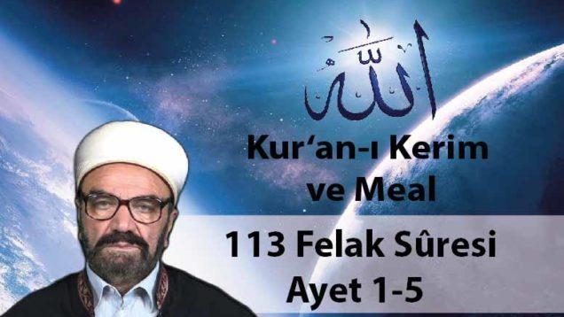 113 Felak Sûresi Ayet 1-5-01