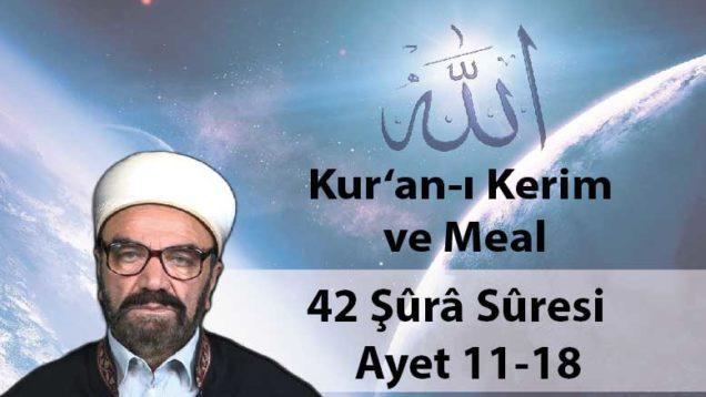 42 Şûrâ Sûresi Ayet 11-18-01