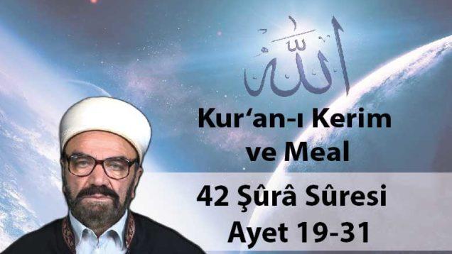 42 Şûrâ Sûresi Ayet 19-31-01