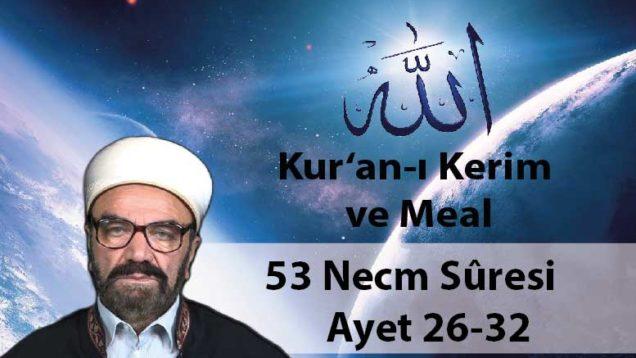 53 Necm Sûresi Ayet 26-32-01