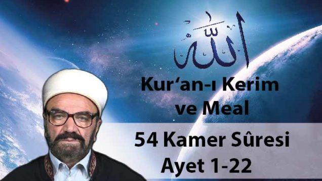 54 Kamer Sûresi Ayet 1-22-01