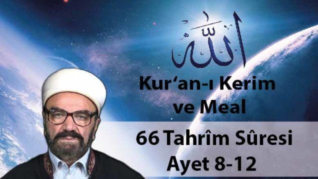 66 Tahrîm Sûresi Ayet 8-12-01