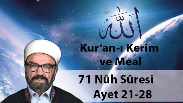 71 Nûh Sûresi Ayet 21-28-01