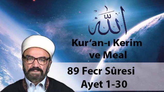 89 Fecr Sûresi Ayet 1-30-01