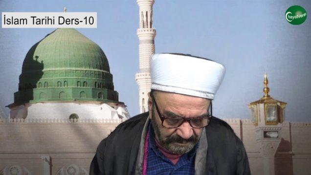 İslam Tarihi Ders 10