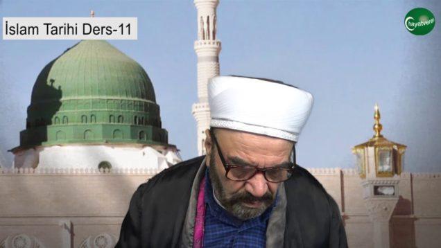 İslam Tarihi Ders 11