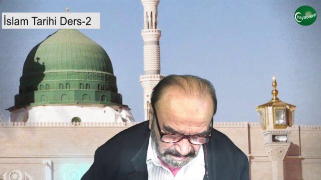 Islam Tarihi Ders 2