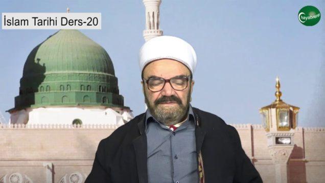 İslam Tarihi Ders 20