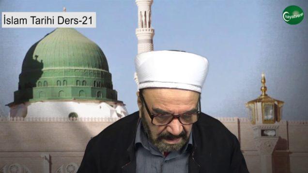 İslam Tarihi Ders 21