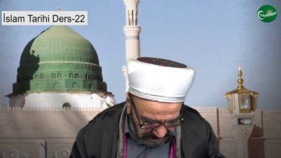 İslam Tarihi Ders 22