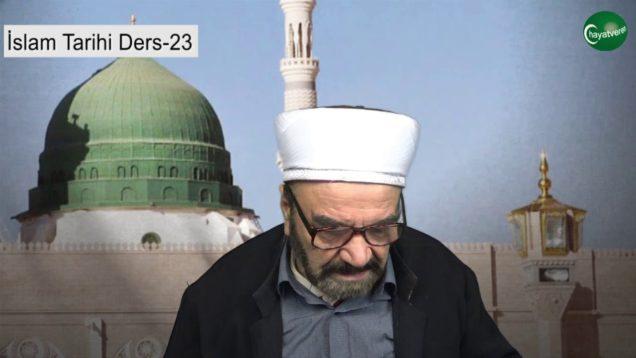 İslam Tarihi Ders 23