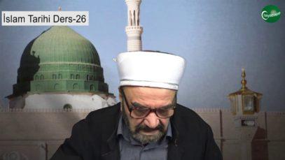 İslam Tarihi Ders 26