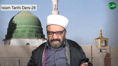 İslam Tarihi Ders 28