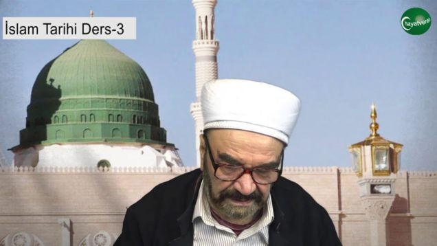 İslam Tarihi Ders 3