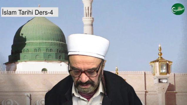 İslam Tarihi Ders 4