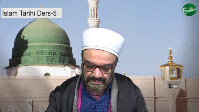 İslam Tarihi Ders 5