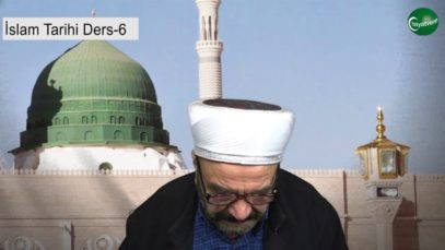 İslam Tarihi Ders 6