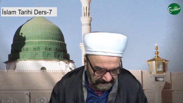 İslam Tarihi Ders 7