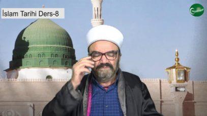 İslam Tarihi Ders 8