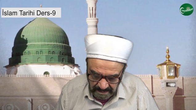 İslam Tarihi Ders 9