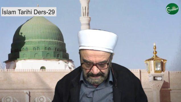 İslam Tarihi Ders 29