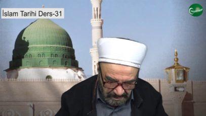 İslam Tarihi Ders 31