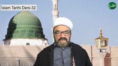 İslam Tarihi Ders 32