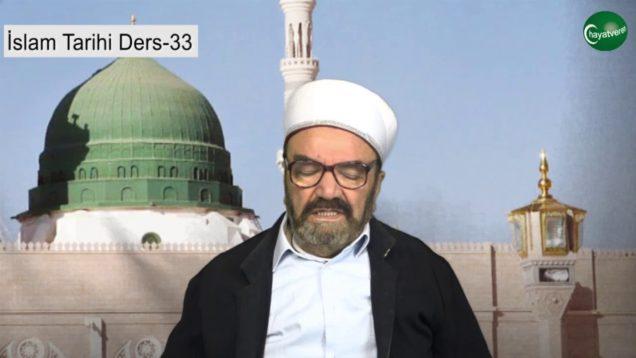 İslam Tarihi Ders 33