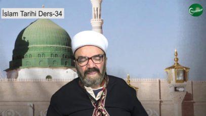 İslam Tarihi Ders 34