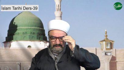 İslam Tarihi Ders 39